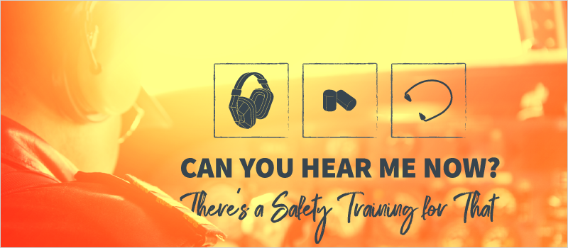 Can You Hear Me Now_ There_s a Safety Training for That_Blog Header 800x350