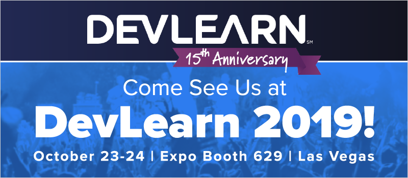 Come See Us at DevLearn 2019!_Blog Header 800x350