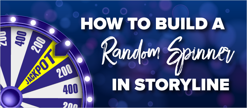 How to Build a Random Spinner in Storyline_Blog Header 800x350