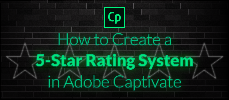How to Create a 5-Star Rating System in Adobe Captivate