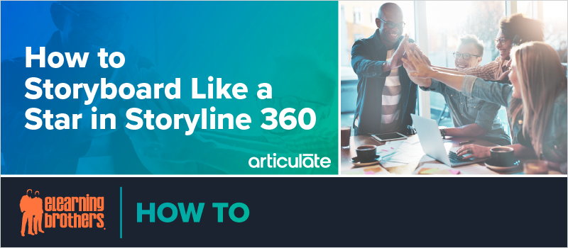 How to Storyboard Like a Star in Storyline 360_Blog Header 800x350