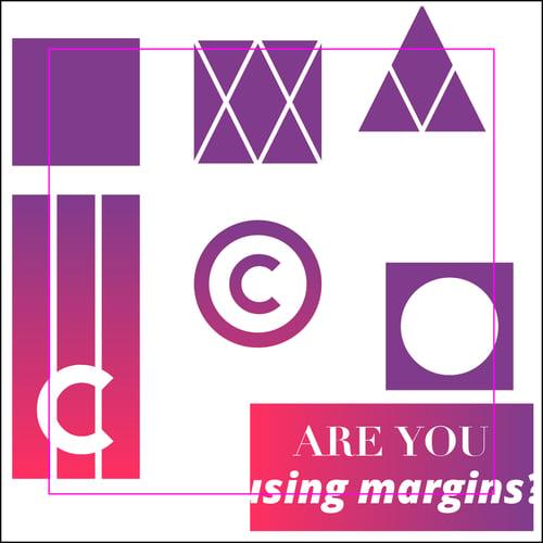 Margins 1