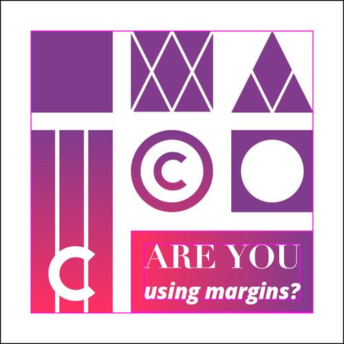 Margins 2