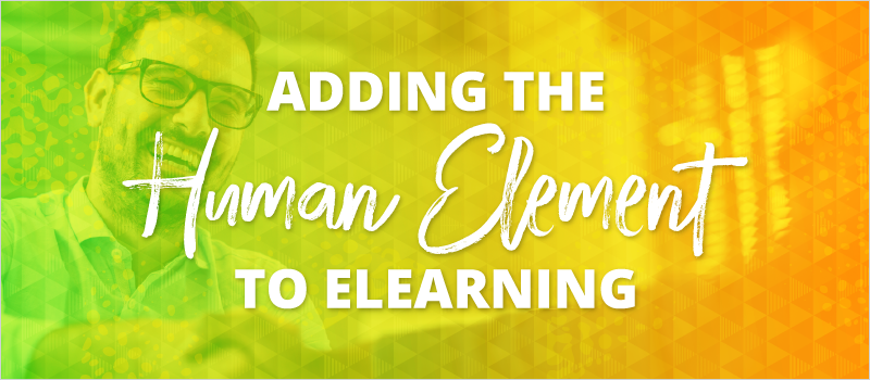 Adding the Human Element to eLearning header graphic