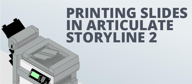 storyline print slide