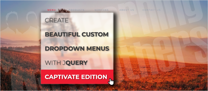 Create Beautiful Custom Dropdown Menus With jQuery—Captivate Edition_Blog Header