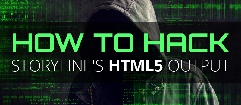 How to Hack Storyline's HTML5 Output