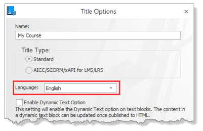 * The Use Web Accessibility option is not yet available in Lectora Online.