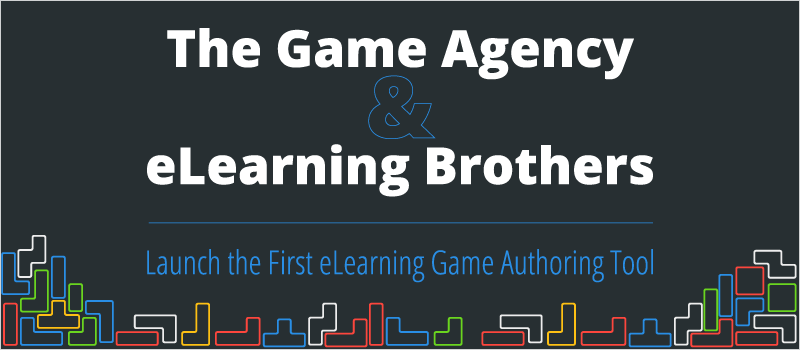 The Game Agency & eLearning Brothers Launch the first eLearning Game Authoring Tool