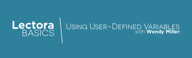 Lectora Basics: Using User-Defined Variables