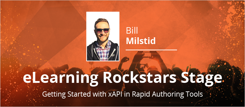 eLearning Rockstars Stage - Getting Started with xAPI in Rapid Authoring Tools_Blog Header 800x350