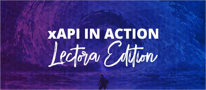 xAPI in Action - Lectora Edition_Blog Header 800x350