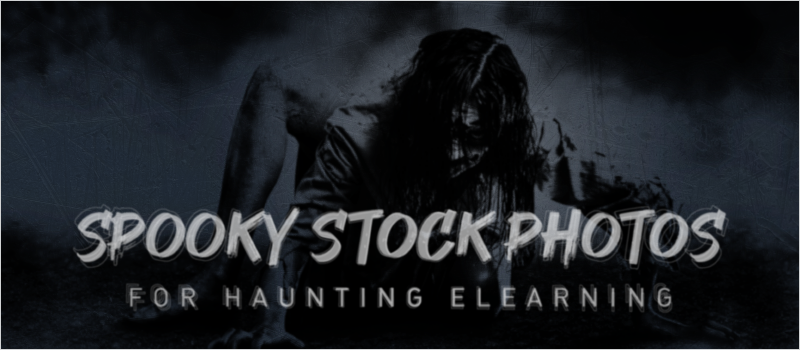 Spooky Stock Photos for Haunting eLearning