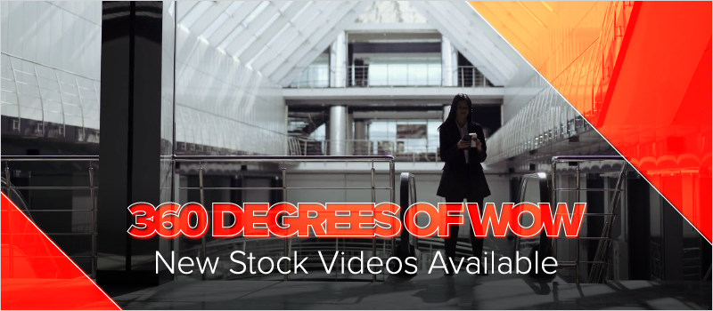 360 Degrees of Wow- New Stock Videos Available_Blog Header 800x350