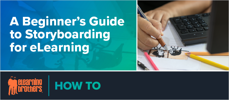 A Beginner_s Guide to Storyboarding for eLearning_Blog Header 800x350