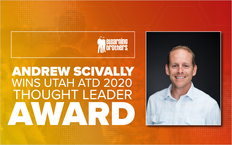 Andrew Scivally Wins Utah ATD 2020 Thought Leader Award