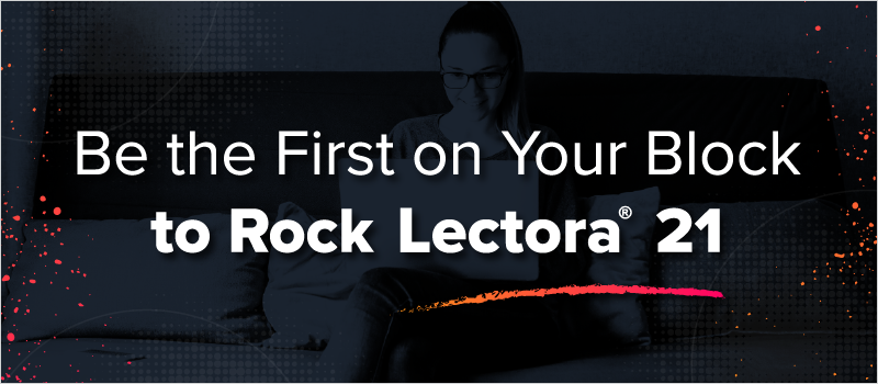 Be the First on Your Block to Rock Lectora 21_Blog Header 800x350