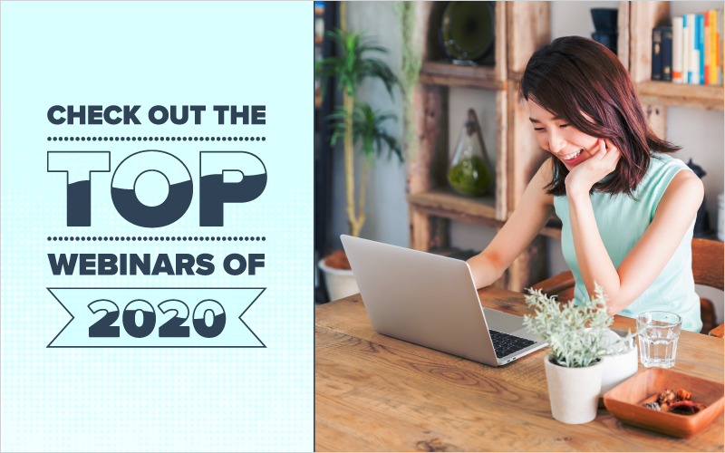 Check Out the Top Webinars of 2020