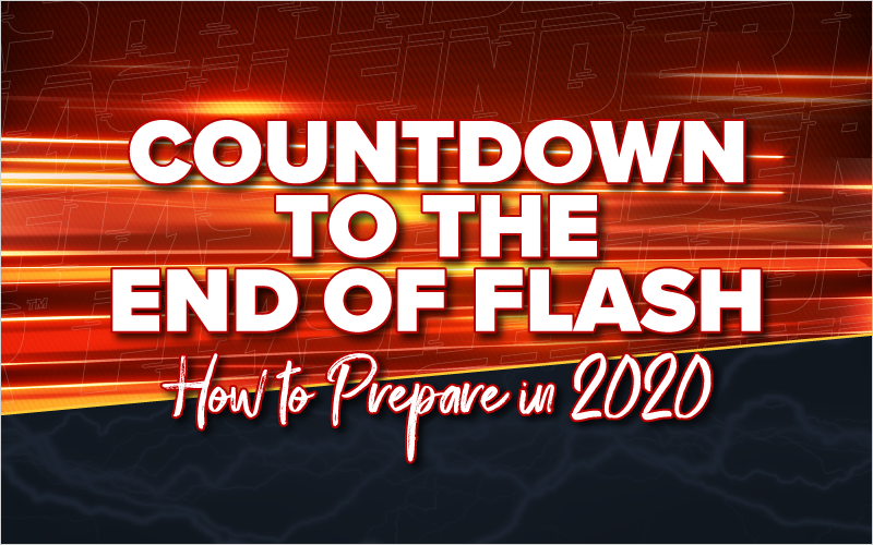 Prepare for the end of Flash in 2020
