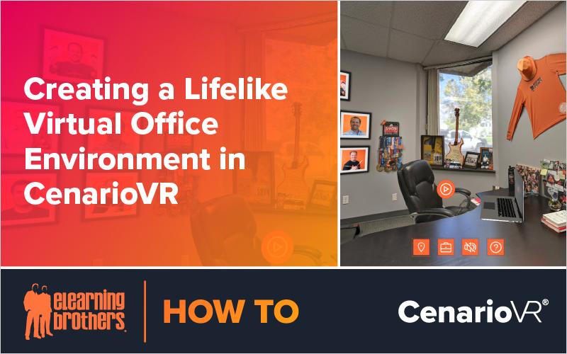 Webinar: Creating a Lifelike Virtual Office Environment in CenarioVR
