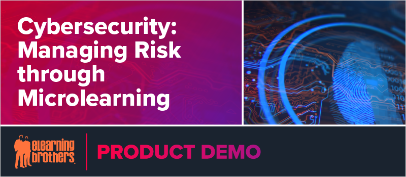 Cybersecurity- Managing Risk through Microlearning_Blog Header 800x350