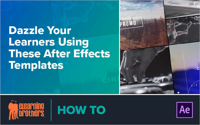 Dazzler Your Learners With After Effects Templates
