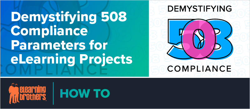 Demystifying 508 Compliance Parameters for eLearning Projects_Blog Header 800x350