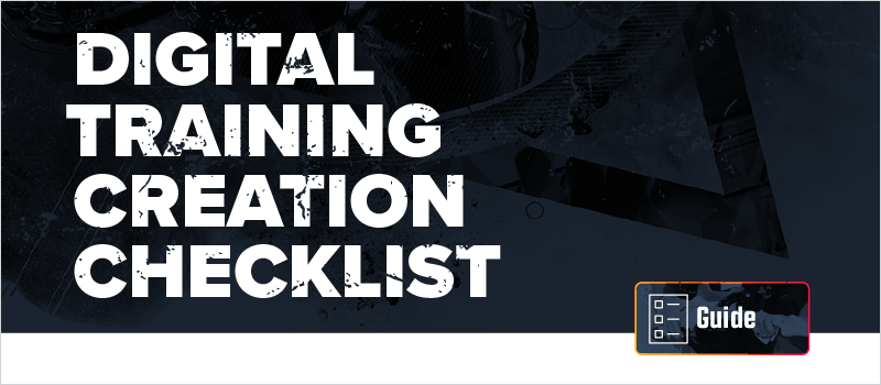 Digital Training Creation Checklist