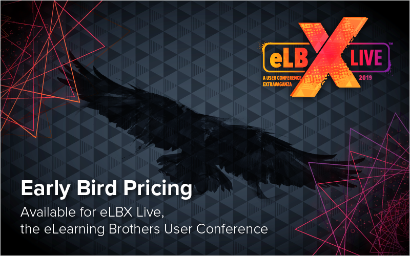 Early Bird Pricing Available for eLBX Live, the eLearning Brothers User Conference_Blog Featured Image 800x500