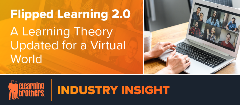 Flipped Learning 2.0 - A Learning Theory Updated for a Virtual World