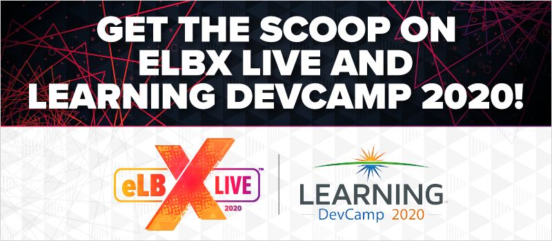 Get the Scoop on eLBX Live and Learning DevCamp 2020!