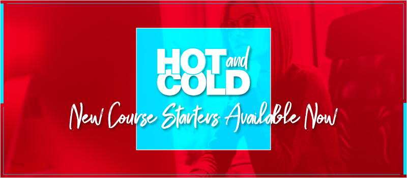 Hot and Cold- New Course Starters Available Now_Blog Header 800x350