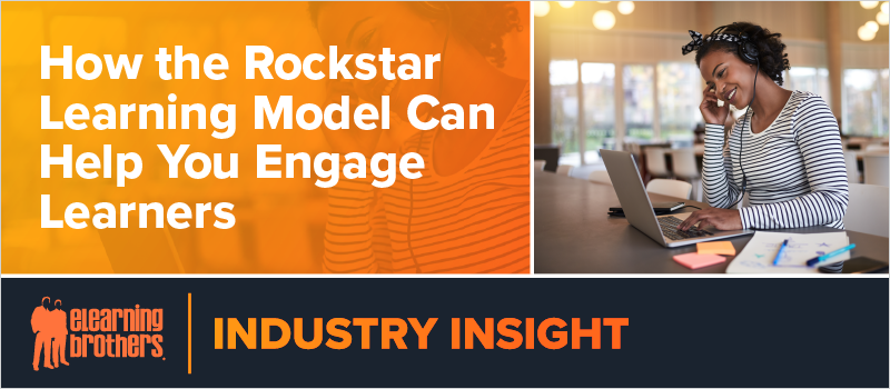 How the Rockstar Learning Model Can Help You Engage Learners_Blog Header 800x350