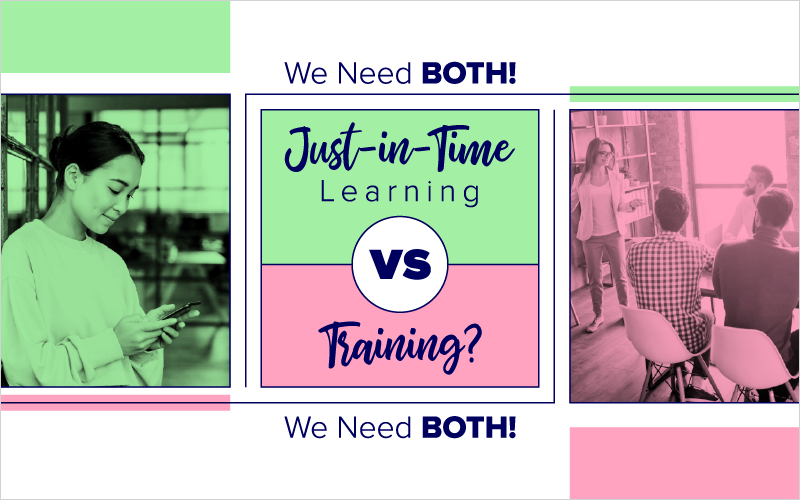 Just-in-Time Learning vs Training? We Need BOTH!