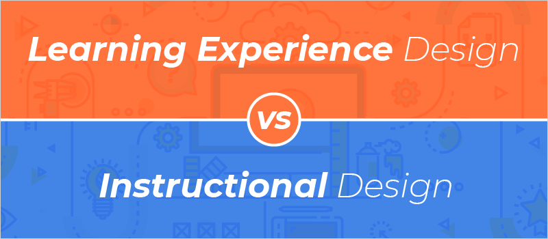Webinar Learning Experience Design Versus Instructional Design