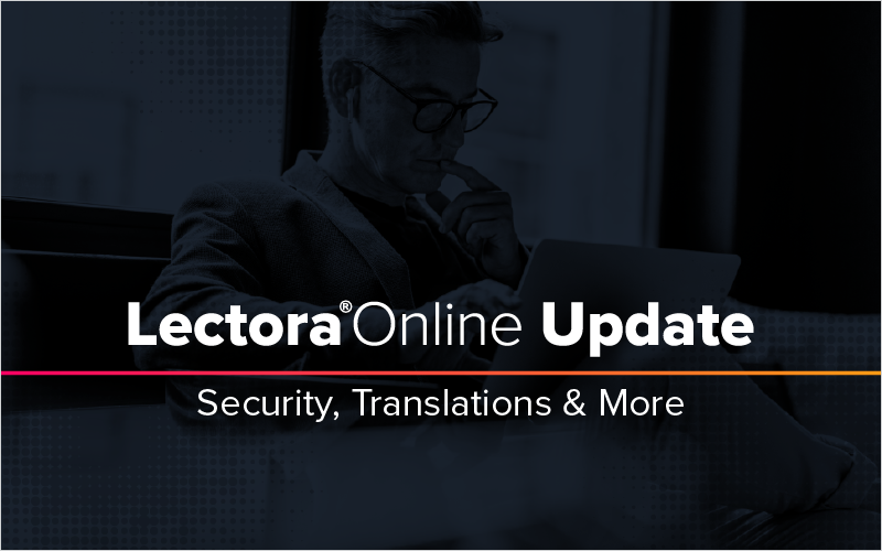 Lectora Online Update: Security, Translations & More