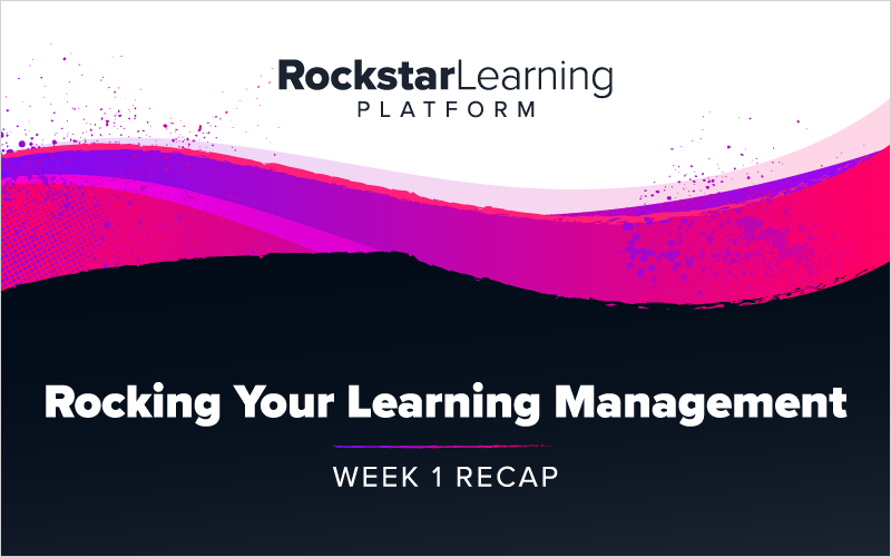 Rocking Your Learning Management: Week 1 - Channels, Events and Boards