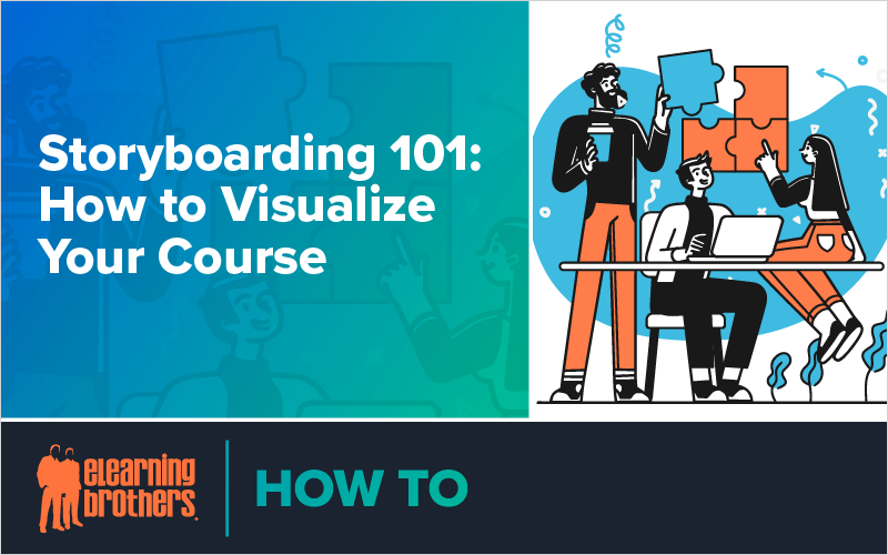 Storyboarding 101- How to Visualize Your Course_Blog Featured Image 800x500