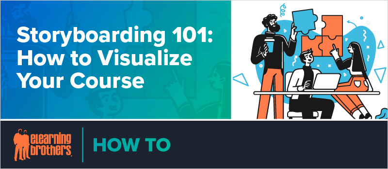 Storyboarding 101- How to Visualize Your Course_Blog Header 800x350