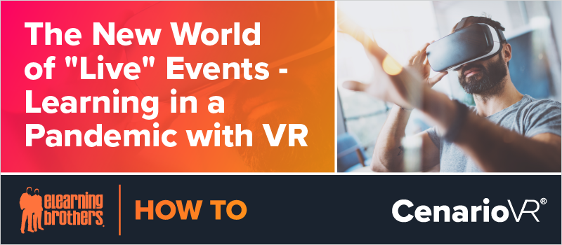 The New World of _Live_ Events - Learning in a Pandemic with VR