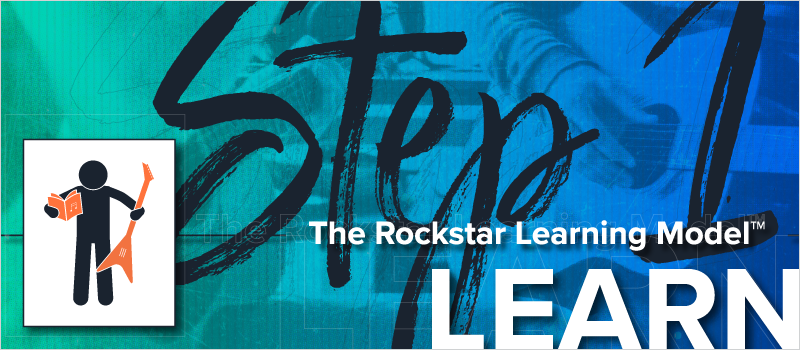 The Rockstar Learning Model- Step 1 - Learn_Blog Header 800x350