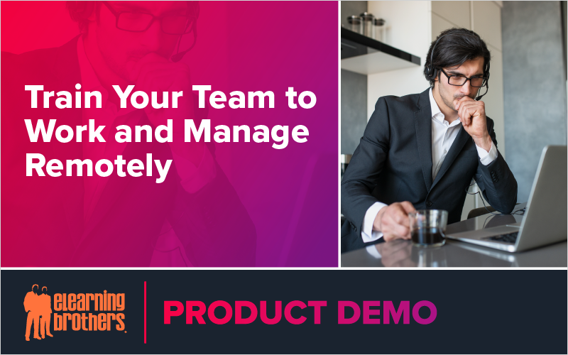 Webinar: Train Your Team to Work and Manage Remotely
