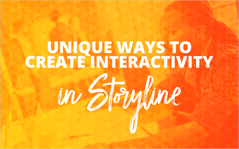 unique ways to create interactivity in storyline