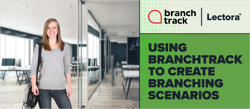 Using BranchTrack to Create Branching Scenarios