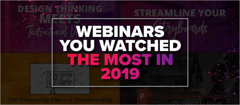 Webinars You Watched the Most in 2019_Blog Header 800x350