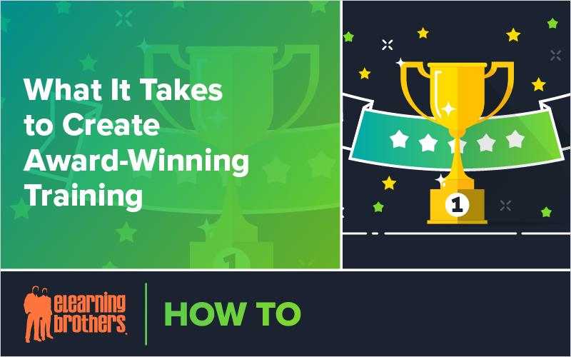 Webinar: What It Takes to Create Award-Winning Training