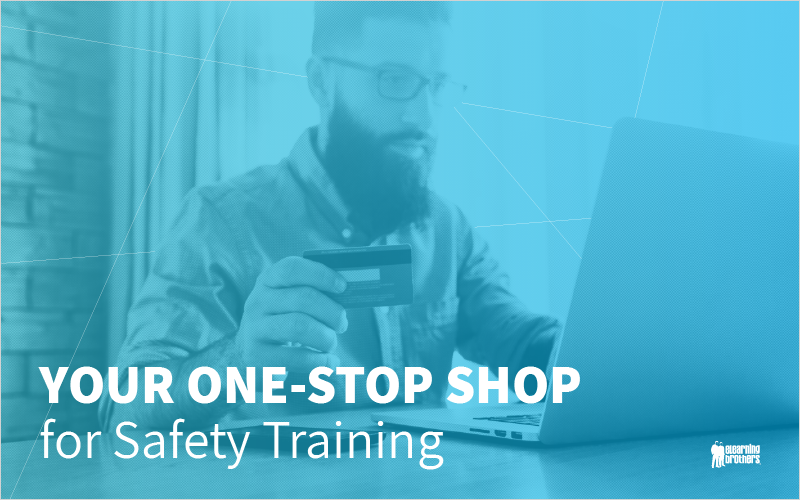 Your One-Stop Shop for Safety Training_Blog Featured Image 800x500