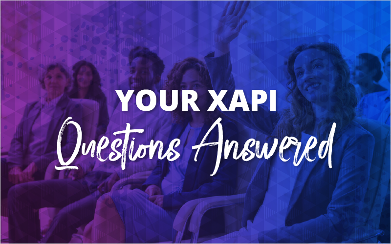 Your xAPI questions answered
