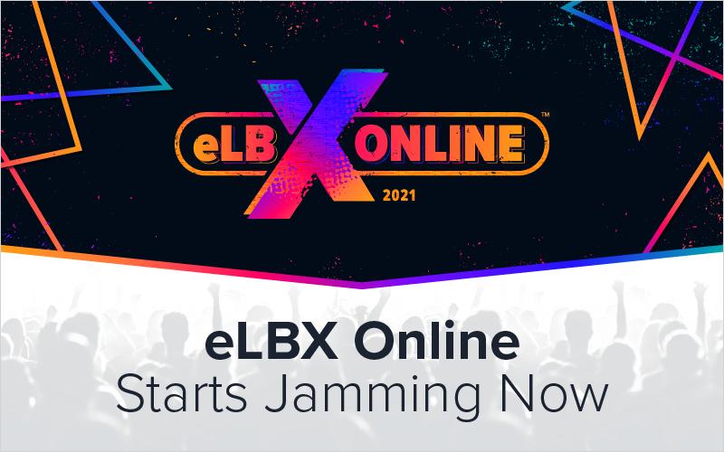eLBX Online Starts Jamming Now