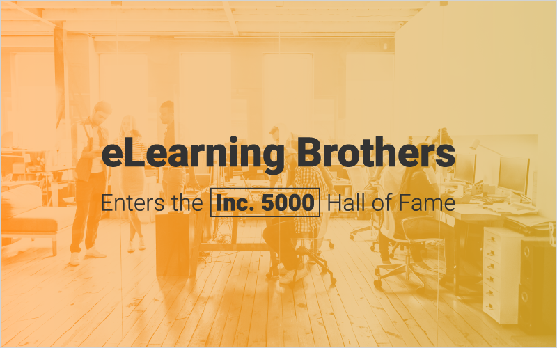eLearning Brothers Enters the Inc. 5000 Hall of Fame_Blog Featured Image 800x500